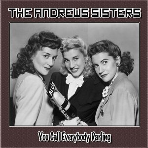 The Andrews Sisters, Billy Ternant`s Orchestra Foto artis