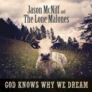 Jason McNiff and the Lone Malones Foto artis