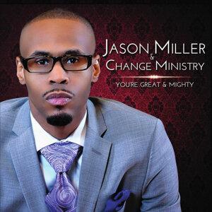 Jason Miller, Change Ministry Foto artis