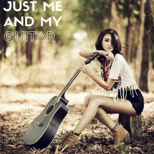 Just Me And My Guitar Foto artis