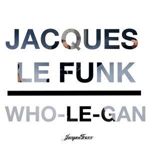 Jacques Le Funk Foto artis