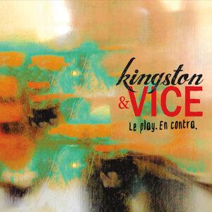 Kingston & Vice Foto artis