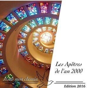 Les Apôtres de l'an 2000 Foto artis