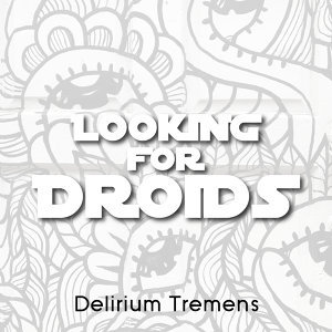 Looking for Droids Foto artis