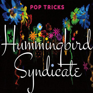 Hummingbird Syndicate Foto artis