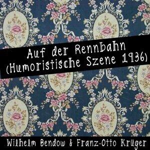 Wilhelm Bendow, Franz-Otto Krüger Foto artis