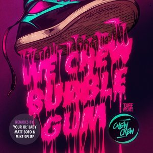 We Chew Bubble Gum Foto artis