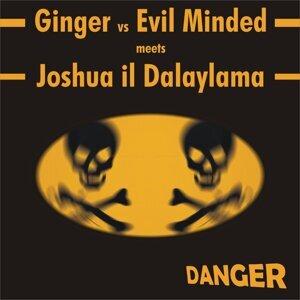 Ginger, Evil Minded, Joshua il Dalaylama Foto artis