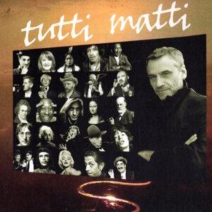 Tutti Matti Foto artis