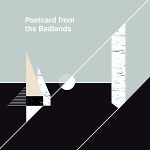 Postcard from the Badlands Foto artis
