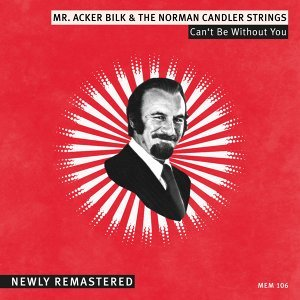 Mr. Acker Bilk & The Norman Candler Strings Foto artis