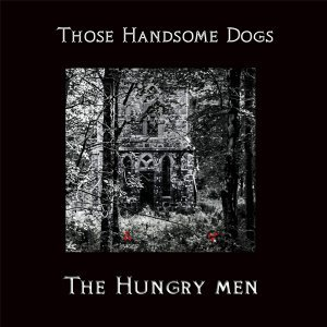 Those Handsome Dogs Foto artis
