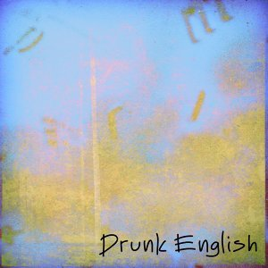 Drunk English Foto artis