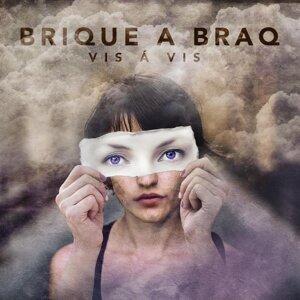 Brique a Braq Foto artis