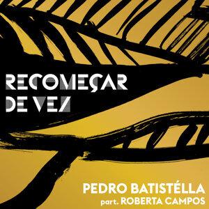 Pedro Batistélla Feat. Roberta Campos Foto artis