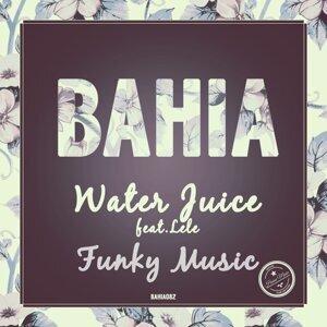 Water Juice featuring Lele Foto artis