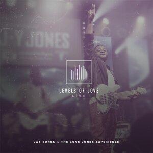 Jay Jones, The Love Jones Experience Foto artis