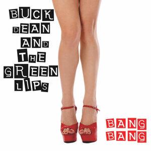 Buck Dean and The Green Lips Foto artis
