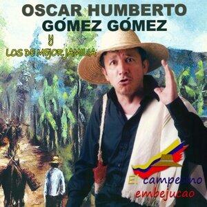 Óscar Humberto Gómez Gómez, Los de Mejor Jamilia Foto artis