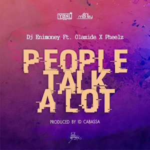DJ Enimoney feat. Olamide, Pheelz Foto artis