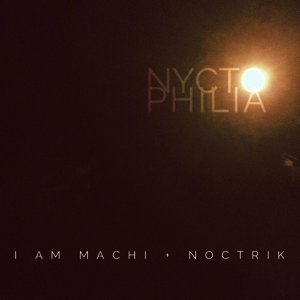 I Am Machi, Noctrik Foto artis