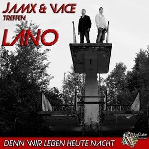 JamX & Vace, Lano Foto artis