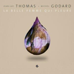 Jean-Luc Thomas, Michel Godard Foto artis