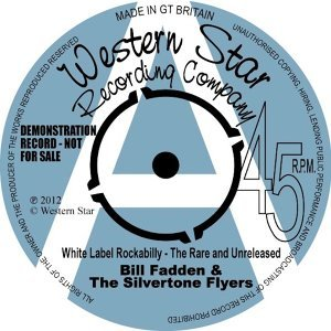 Bill Fadden & The Silvertone Flyers