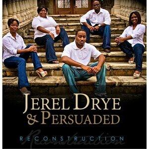 Jerel Drye, Persuaded Foto artis