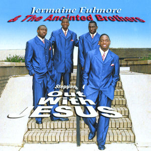 Jermaine Fulmore & The Anointed Brothers Foto artis