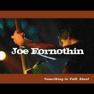 Joe Fornothin Foto artis