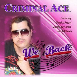 Criminal Ace Foto artis