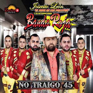 Josecito Leon y Su Internacional Banda Roja Foto artis