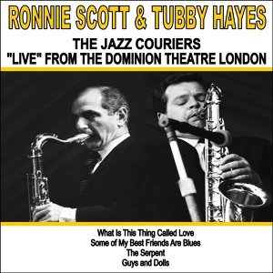 The Jazz Couriers feat. Ronnie Scott and Tubby Hayes 歌手頭像
