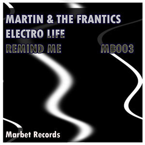 Martin & The Frantics 歌手頭像