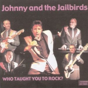 Johnny And The Jailbirds 歌手頭像