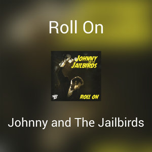 Johnny And The Jailbirds 歌手頭像