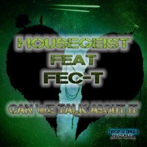 Housegeist feat. Fec-T Foto artis