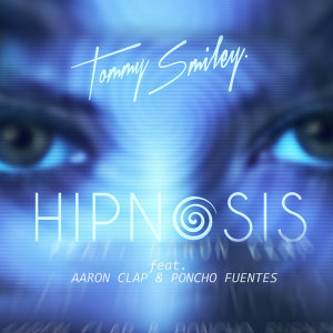 Tommy Smiley Feat. Aaron Clap & Poncho Fuentes Foto artis