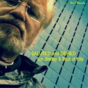 Jim Shelley, Book of Kills Foto artis