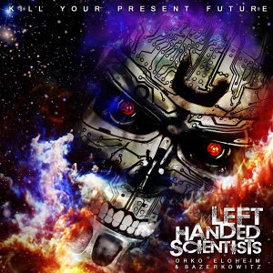 Left Handed Scientists, Bazerkowitz, Orko Foto artis