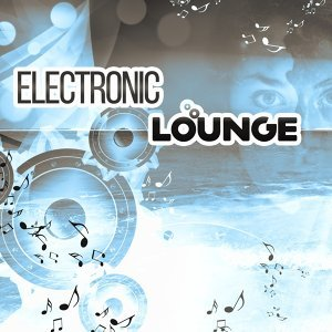 Electro Lounge All Stars 歌手頭像