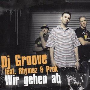 DJ Groove feat. Rhymez & Prok Foto artis