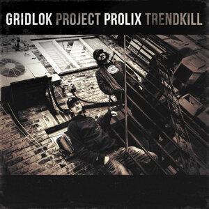 Gridlok, Prolix Foto artis