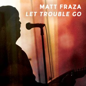 Matt Fraza Foto artis