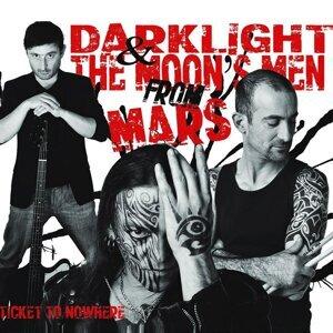 Darklight and the Moon's Men from Mars Foto artis