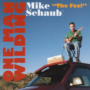 "Mike ""the Feel"" Schaub Foto artis"