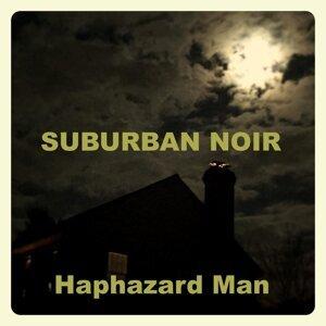 Haphazard Man Foto artis