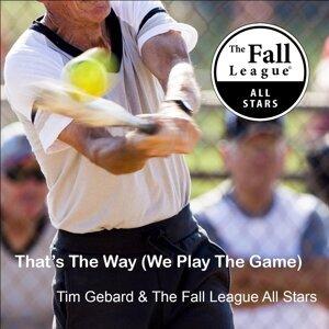 Tim Gebard, The Fall League All Stars Foto artis