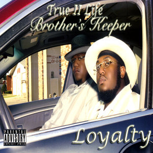 True II Life Brothers Keeper Foto artis